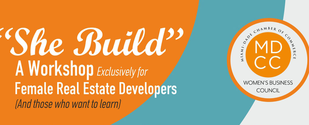 """She Build"" A Workshop Exclusively for Female Real Estate Developers (And those who want to learn)"
